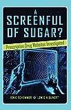A Screenful of Sugar?: Prescription Drug Websites Investigated (Health Communication)