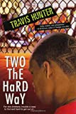 img - for Two The Hard Way book / textbook / text book