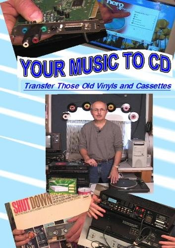 Your Music To CD - Transfer Those Old Vinyls and Cassettes