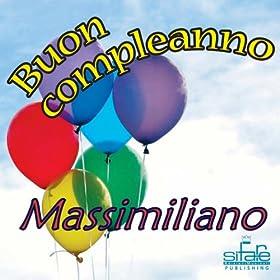 Amazon.com: Tanti auguri a te (Auguri Massimiliano): Michael & Frencis