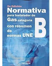 Normativa para instalador de gas categoría B: 5ª edición