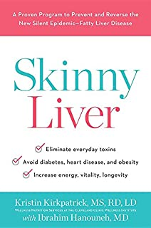 Book Cover: Skinny Liver: A Proven Program to Prevent and Reverse the New Silent Epidemic—Fatty Liver Disease
