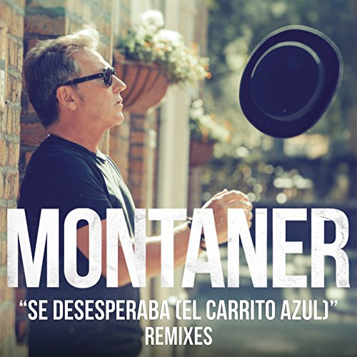 Se Desesperaba (El Carrito Azul) (Master Lujan Suono Remix) by Ricardo Montaner on Amazon Music - Amazon.com
