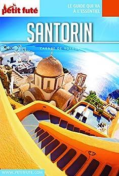 SANTORIN 2018/2019 Carnet Petit Futé (Carnet de voyage) (French Edition) by [Auzias, Dominique, Labourdette, Jean-Paul]