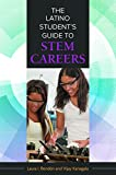 img - for The Latino Student's Guide to STEM Careers book / textbook / text book