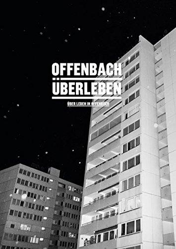 Offenbach Überleben: Über Leben in Offenbach