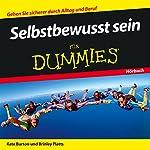Selbstbewusst sein für Dummies | Kate Burton,Brinley Platts