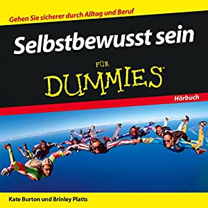 Selbstbewusst sein für Dummies Hörbuch
