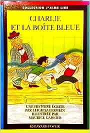 Charlie et la boîte bleue (J'aime lire): Amazon.es: Leigh