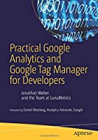 Practical Google Analytics and Google Tag Manager for Developers Front Cover