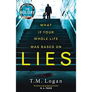 Lies: The irresistible thriller from the Sunday Times bestselling author of THE HOLIDAY and THE CATCHPaperback – 4 May 2017