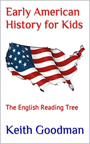 Early American History for Kids: The English Reading Tree