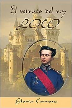 Book El retrato del rey loco: LUIS II de Baviera