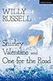 Shirley Valentine & One for the road (Methuen Modern Plays)