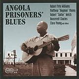 Angola Prisoners Blues