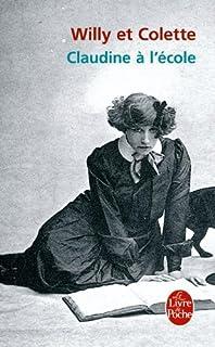 Claudine à l'école, Colette, Sidonie Gabrielle