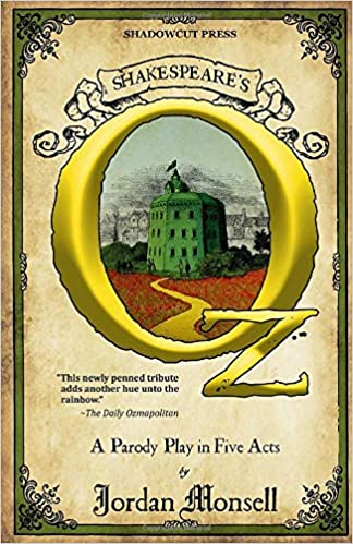 Amazon.com: Shakespeare's Oz (9781698839417): Jordan Monsell: Books