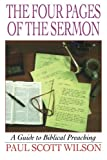 img - for The Four Pages of the Sermon: A Guide to Biblical Preaching book / textbook / text book