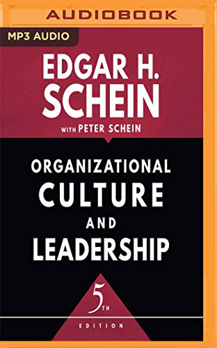 Organizational Culture and Leadership, Fifth Edition (The Jossey-Bass Business & Management Series)