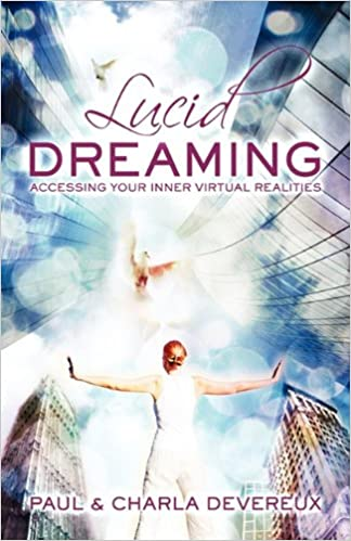 d81a8a7a2156 Amazon.com  Lucid Dreaming  Accessing Your Inner Virtual Realities  (9780980711158)  Paul Devereux