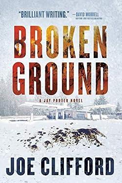 Broken Ground (The Jay Porter Series Book 4)