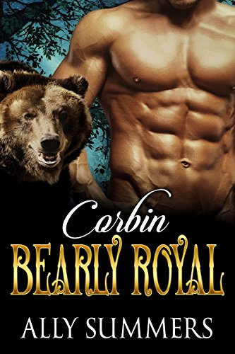 Bearly Royal: Corbin by [Summers, Ally ]