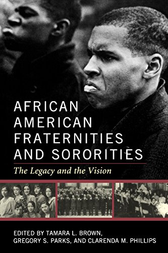 - African American Fraternities and Sororities: The Legacy and the Vision