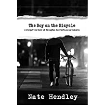 The Boy on the Bicycle: A Case of Wrongful Conviction in Toronto