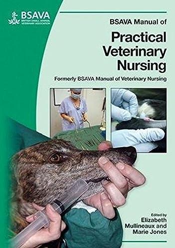 bsava manual of practical veterinary nursing 9780905214917 rh amazon com Veterinary Nursing Clip Art Ward Veterinary Nursing