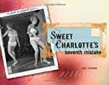 Sweet Charlotte's Seventh Mistake, Cori Crooks, 1580052495