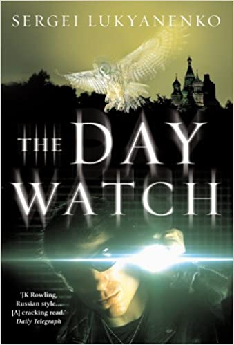 The Day Watch: (Night Watch 2)