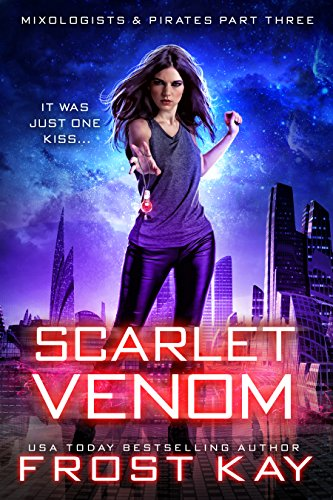Scarlet Venom (Mixologists and Pirates Book 3)