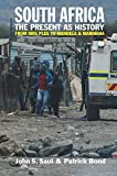 img - for South Africa - The Present as History book / textbook / text book