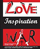 Love Inspiration War, Michael R. Webb, 1478718242