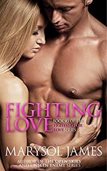 Fighting Love by Marysol James
