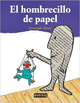 El Hombrecillo De Papel / The Newspaper Man (Spanish Edition) (Spanish) Hardcover – June 30, 2011