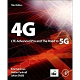4G, LTE-Advanced Pro and The Road to 5G, Third Edition