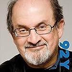 Salman Rushdie at the 92nd Street Y | Salman Rushdie