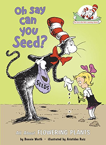 Oh Say Can You Seed?: All About Flowering