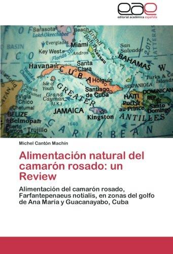 Descargar Libro Alimentacion Natural Del Camaron Rosado: Un Review Michel Cant N. Mach N.