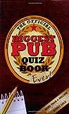 The Biggest Pub Quiz Book Ever!