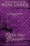 Need You Tonight (Loving on the Edge Series Book 6)