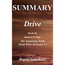 Summary | Drive: Daniel H Pink - The Surprising Truth About What Motivates Us (Drive: The Surprising Truth About What Motivates Us - Audiobook, Hardcover, Paperback, Audible, Summary Book 1)