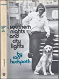 Southern Nights and City Lights, Ron Hudspeth, 093194841X