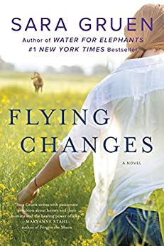 Flying Changes: A Novel (Riding Lessons) by [Gruen, Sara]
