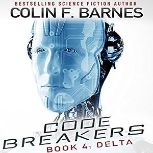 Code Breakers: Delta Audiobook