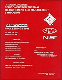 Semiconductor Thermal Measurement and Management Symposium 1998: (Semi-Therm)