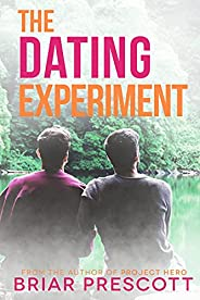 The Dating Experiment (Better With You Book 2) (English Edition)