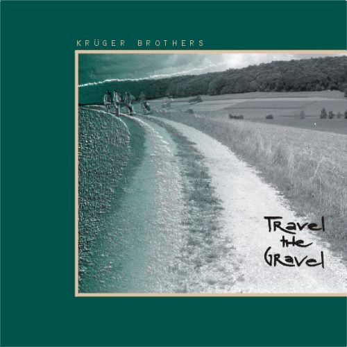 Price comparison product image Travel the Gravel by Kruger Brothers