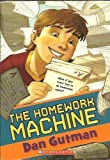 Front cover for the book The Homework Machine by Dan Gutman